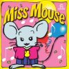 Miss Mouse .jpg