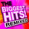 The Biggest Hits Remixed .jpg