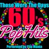 Those Were the Days  s Pop Hits .jpg